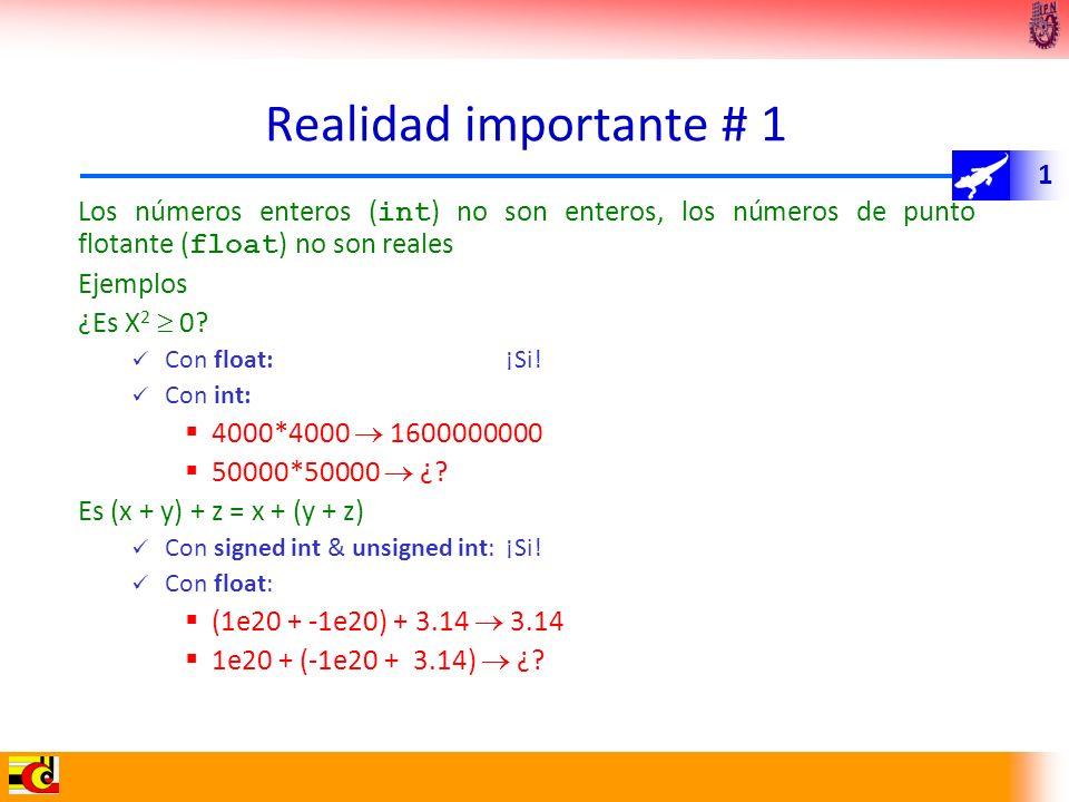 Realidad importante # 1 Los números enteros (int) no son enteros, los números de punto flotante (float) no son reales.