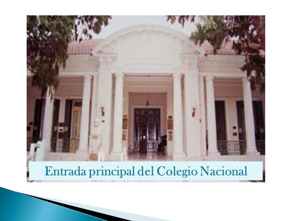 Entrada principal del Colegio Nacional