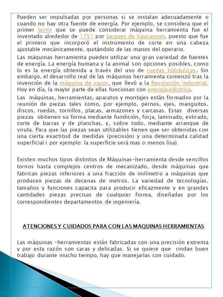 ATENCIONES Y CUIDADOS PARA CON LAS MAQUINAS HERRAMIENTAS