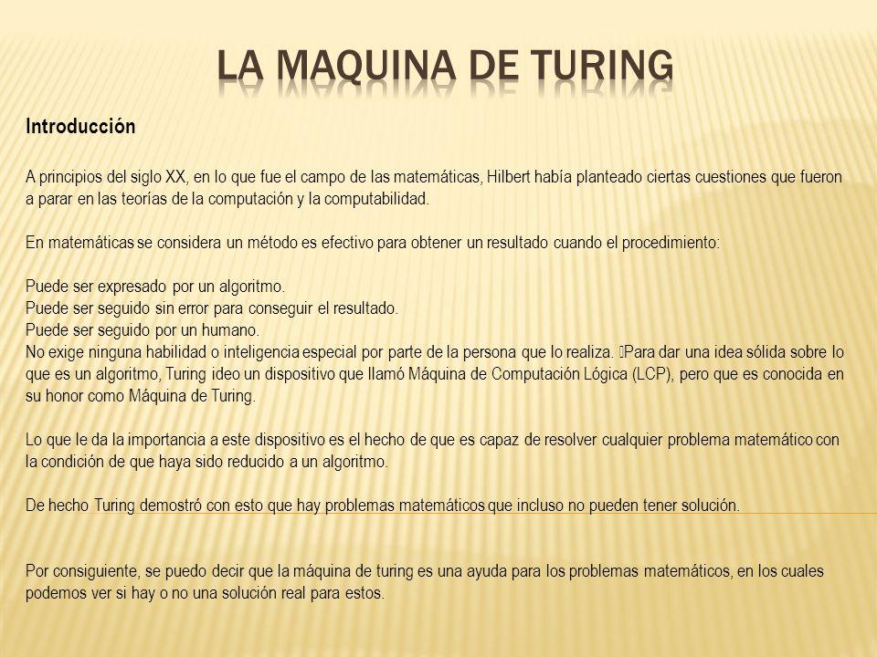 La maquina de Turing Introducción