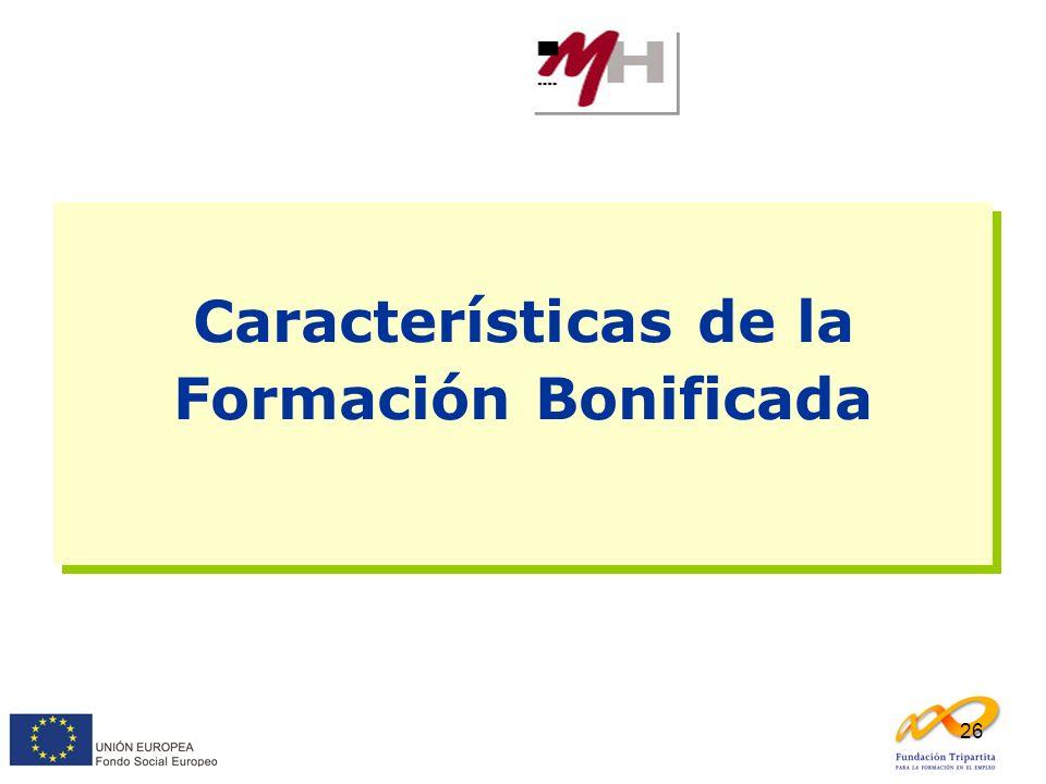 Características de la Formación Bonificada