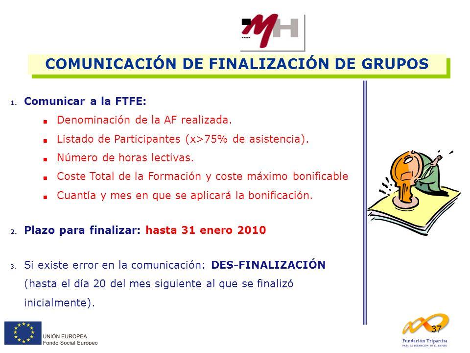 COMUNICACIÓN DE FINALIZACIÓN DE GRUPOS