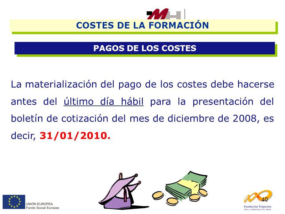 COSTES DE LA FORMACIÓN PAGOS DE LOS COSTES.