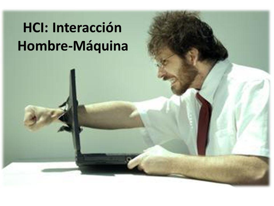 HCI: Interacción Hombre-Máquina