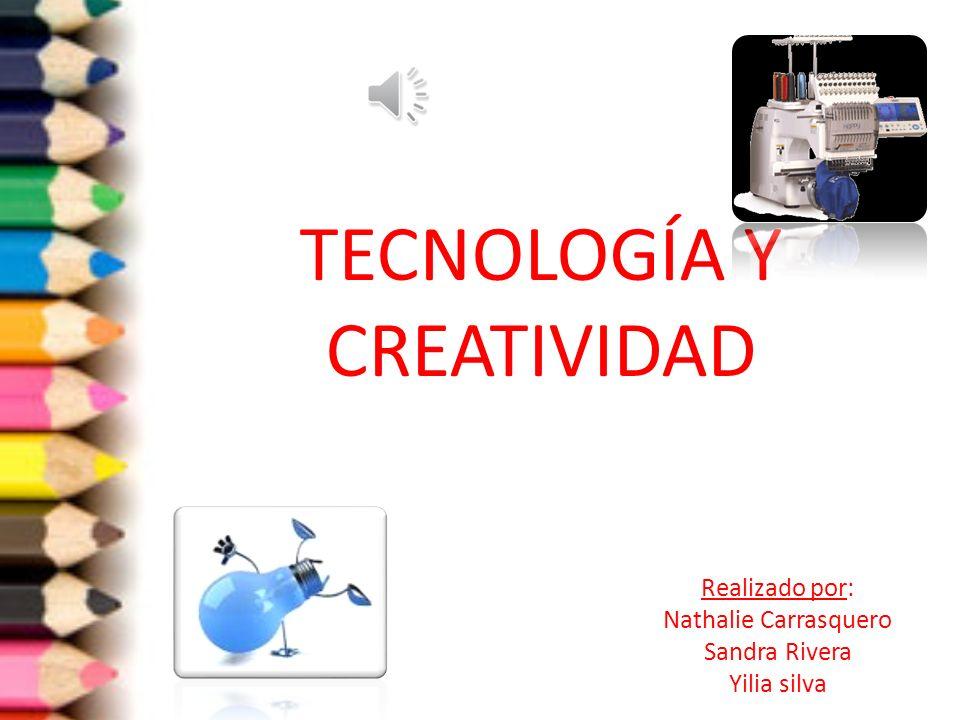 TECNOLOGÍA Y CREATIVIDAD