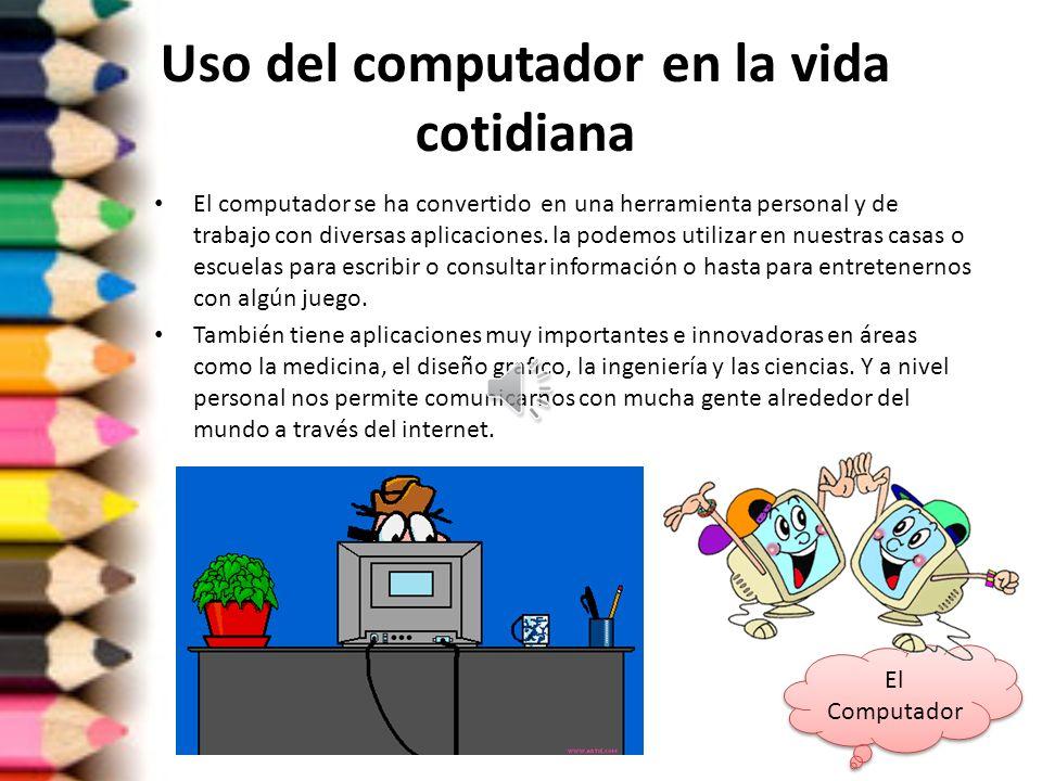Uso del computador en la vida cotidiana