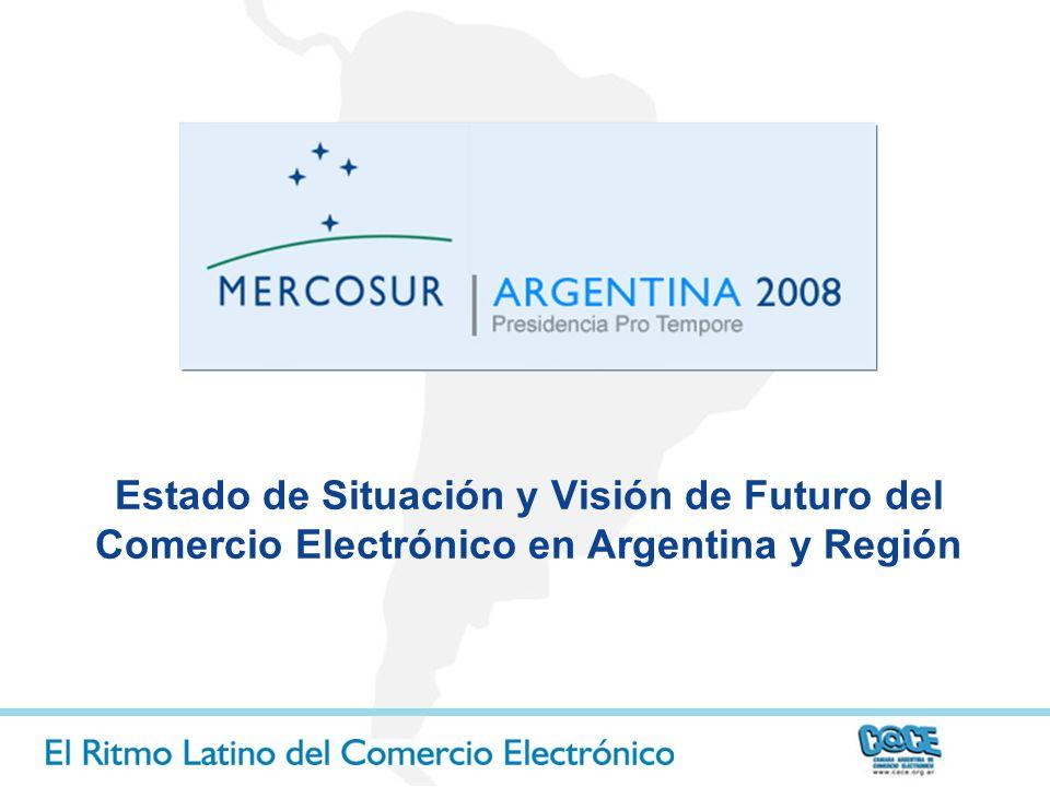 Estado de Situación y Visión de Futuro del Comercio Electrónico en Argentina y Región