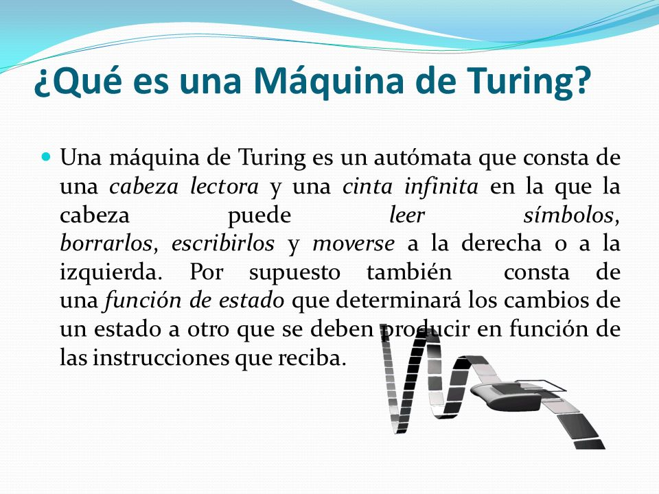 ¿Qué es una Máquina de Turing
