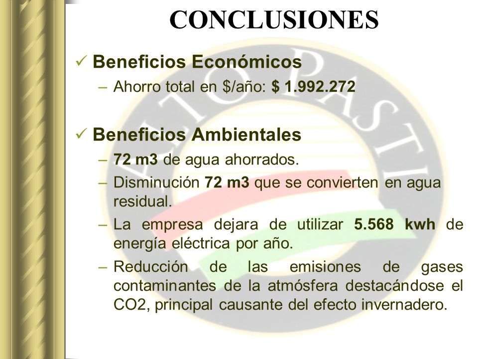 CONCLUSIONES Beneficios Económicos Beneficios Ambientales