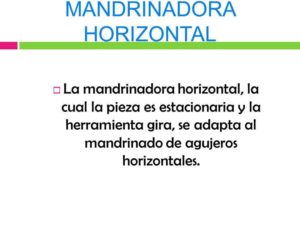 MANDRINADORA HORIZONTAL