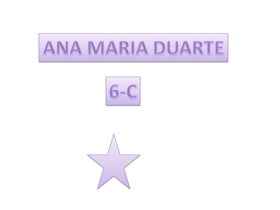 ANA MARIA DUARTE 6-C