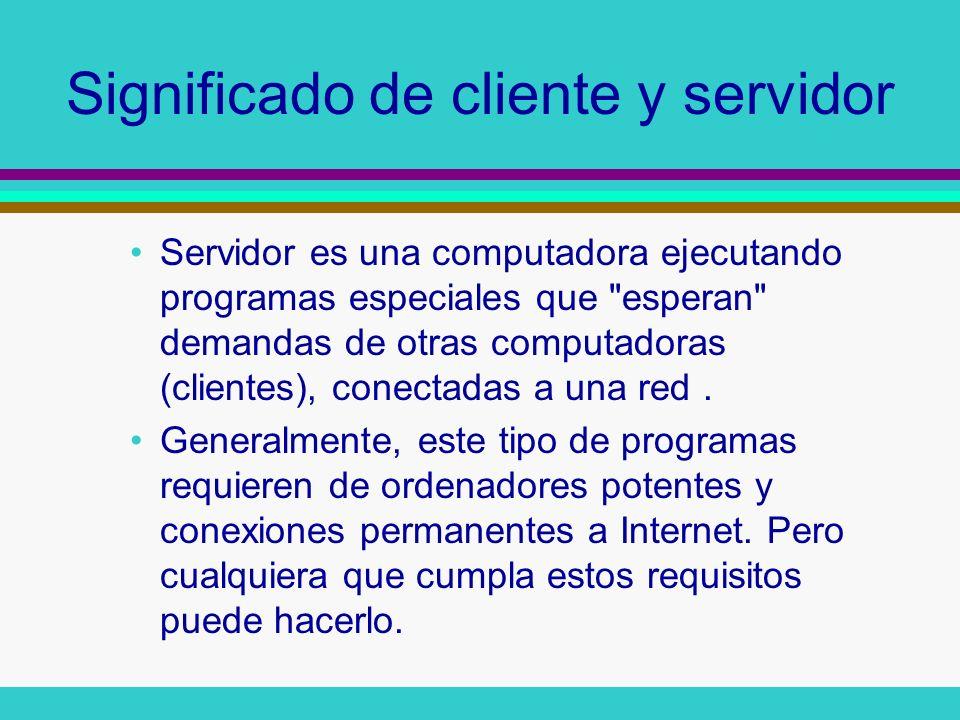 Significado de cliente y servidor