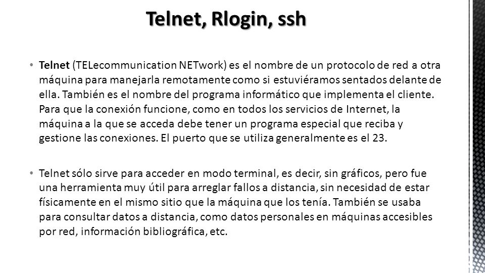 Telnet, Rlogin, ssh