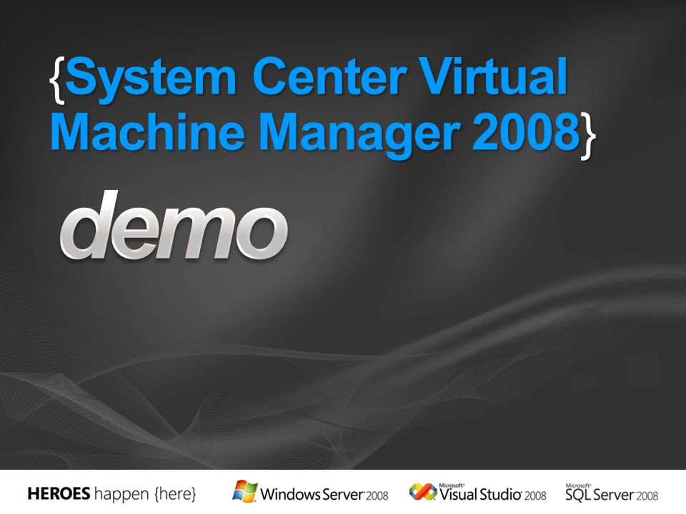 {System Center Virtual Machine Manager 2008}