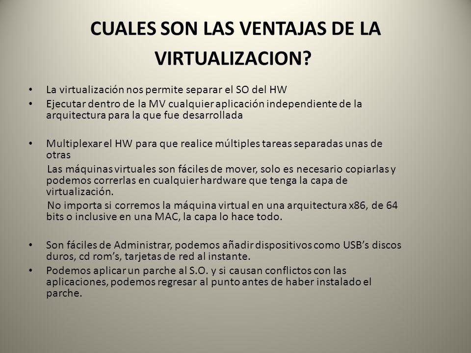 CUALES SON LAS VENTAJAS DE LA VIRTUALIZACION
