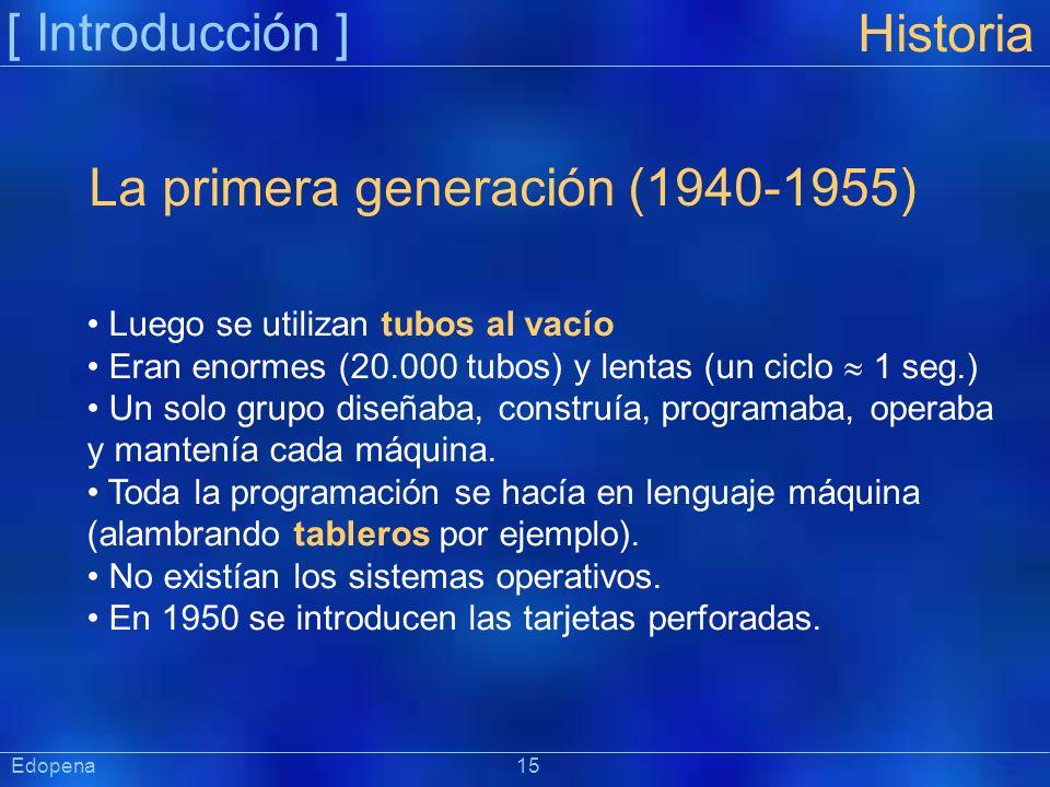 La primera generación (1940-1955)