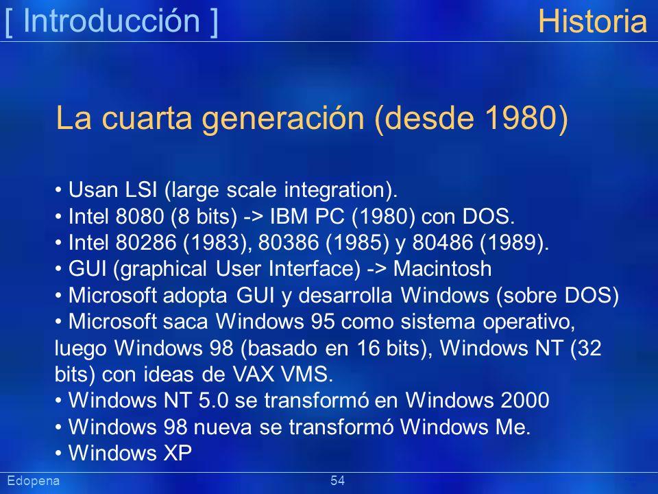 La cuarta generación (desde 1980)
