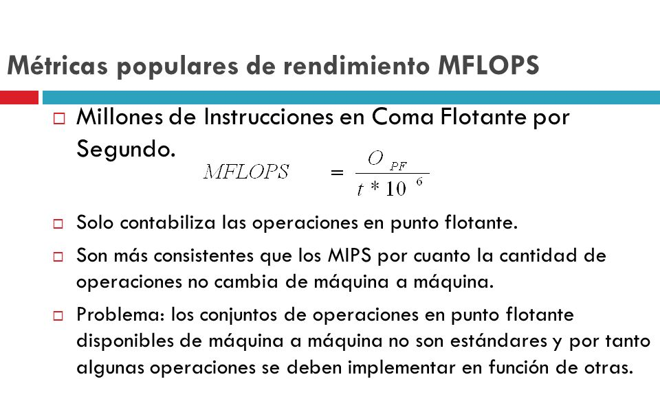 Métricas populares de rendimiento MFLOPS