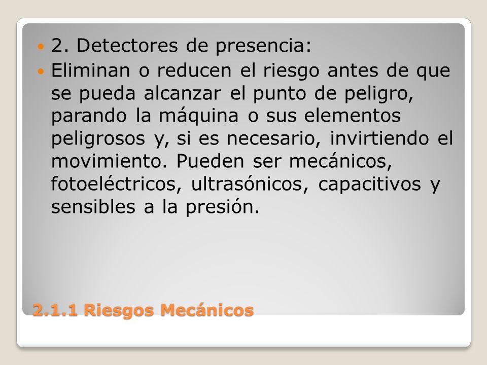 2. Detectores de presencia: