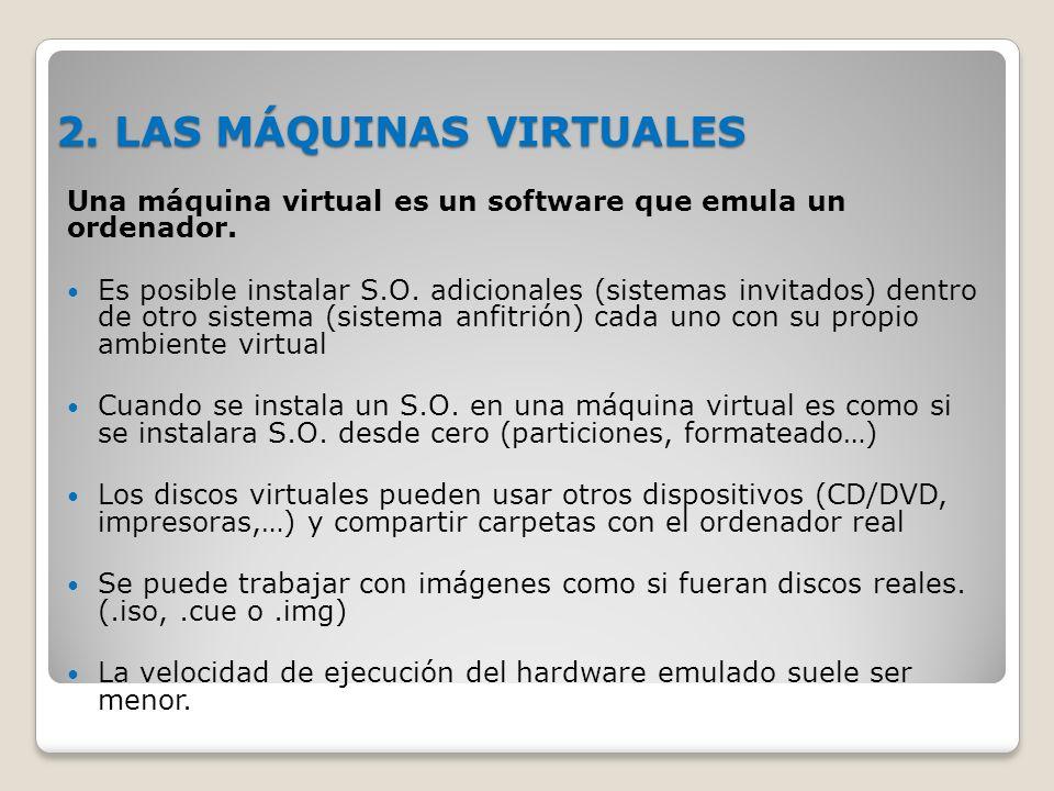2. LAS MÁQUINAS VIRTUALES