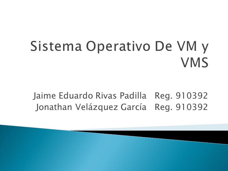 Sistema Operativo De VM y VMS