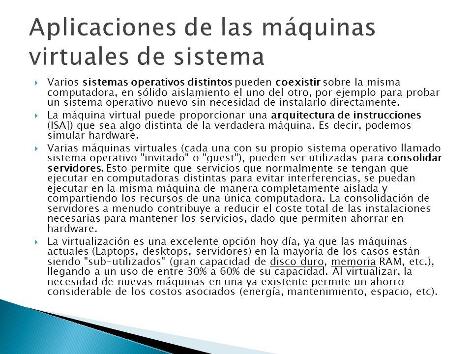 Aplicaciones de las máquinas virtuales de sistema