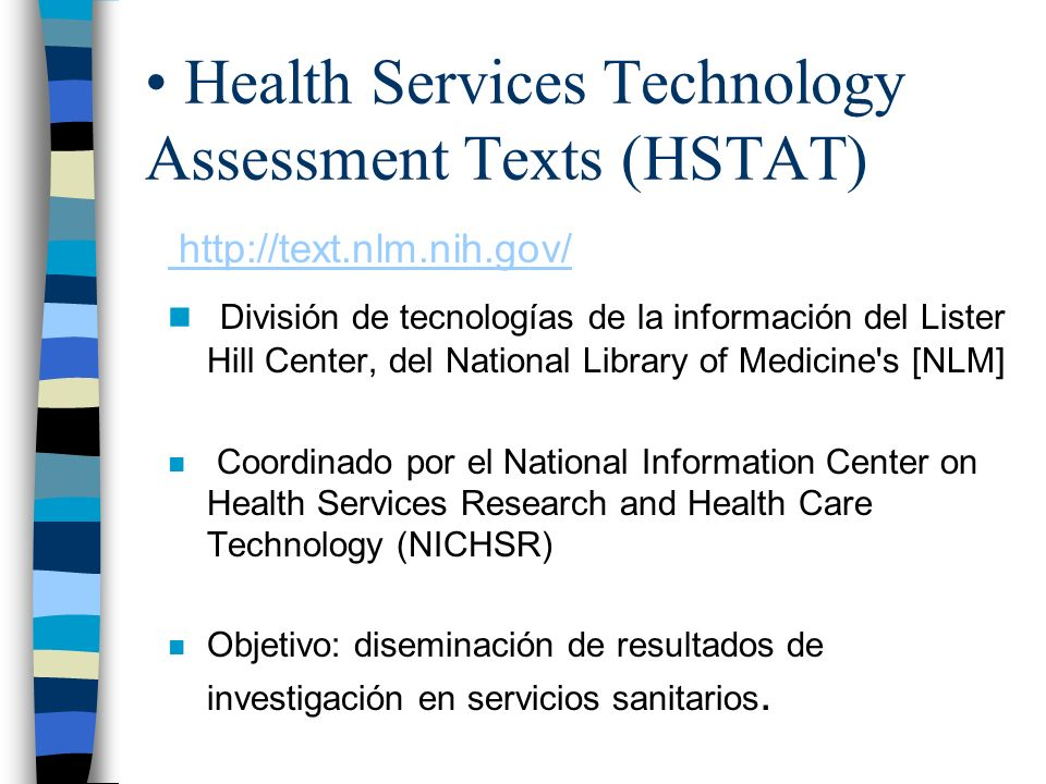 Health Services Technology Assessment Texts (HSTAT)