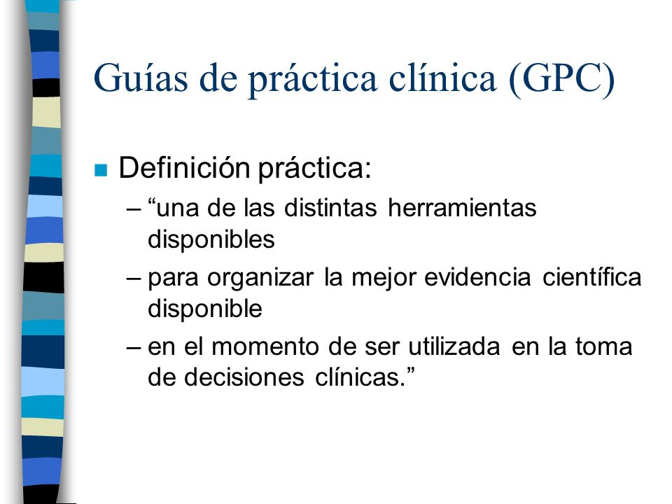 Guías de práctica clínica (GPC)