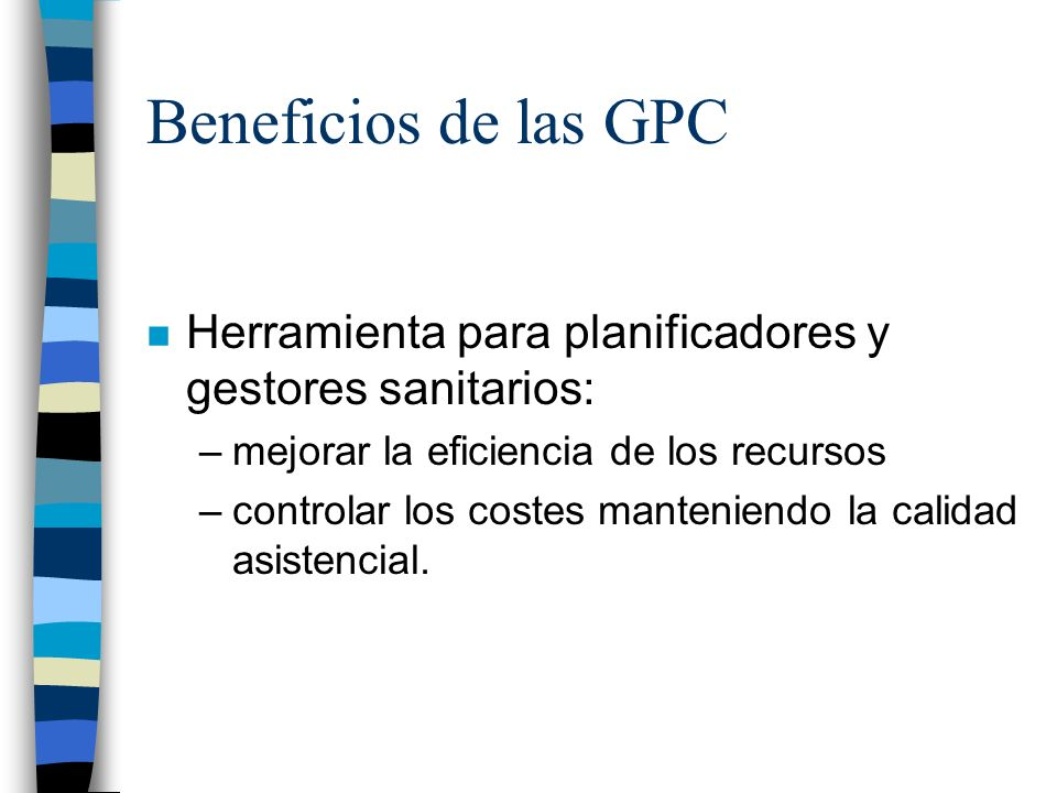 Beneficios de las GPCHerramienta para planificadores y gestores sanitarios: mejorar la eficiencia de los recursos.