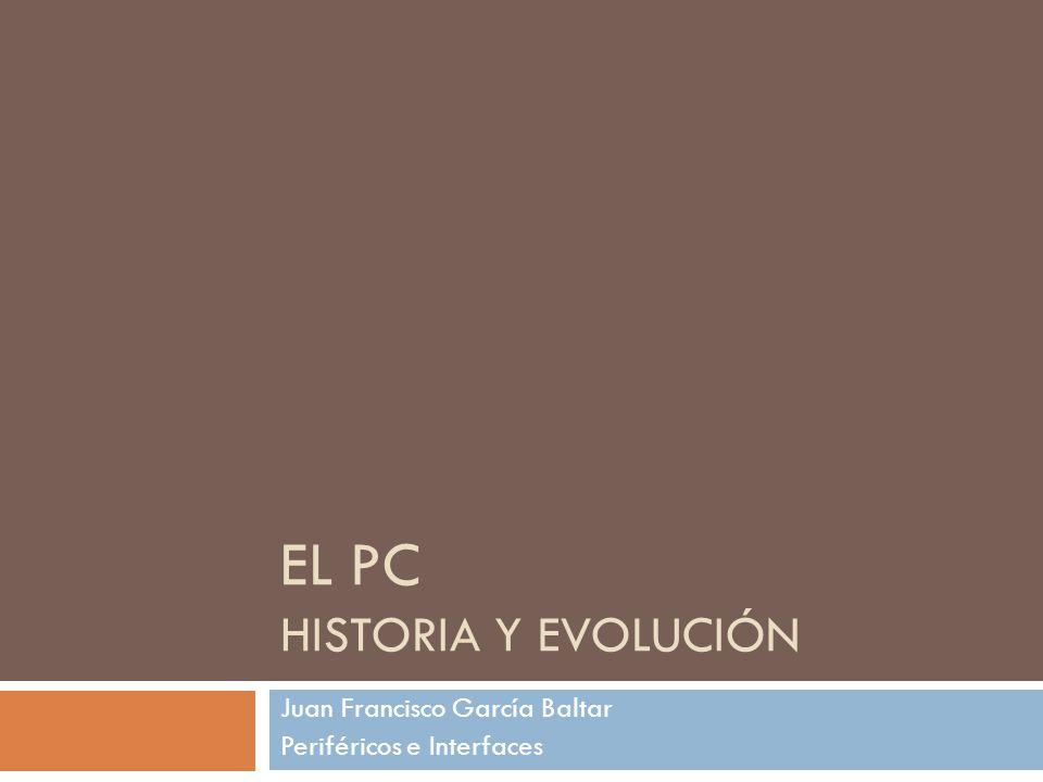 El PC Historia y evolución