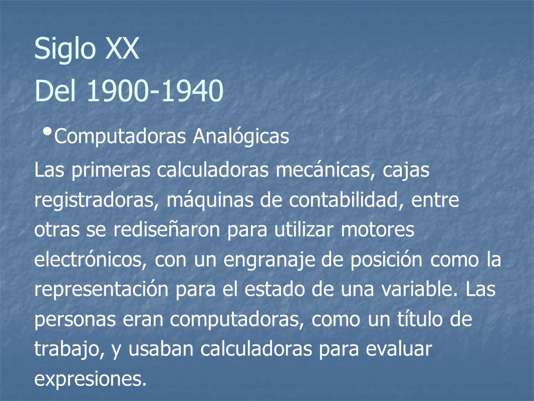 Siglo XX Del 1900-1940 Computadoras Analógicas