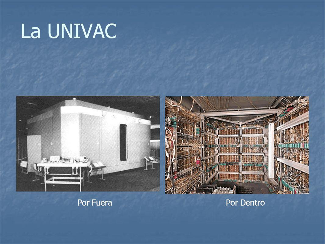 La UNIVAC Por Fuera Por Dentro