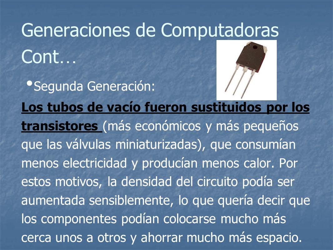 Generaciones de Computadoras Cont…
