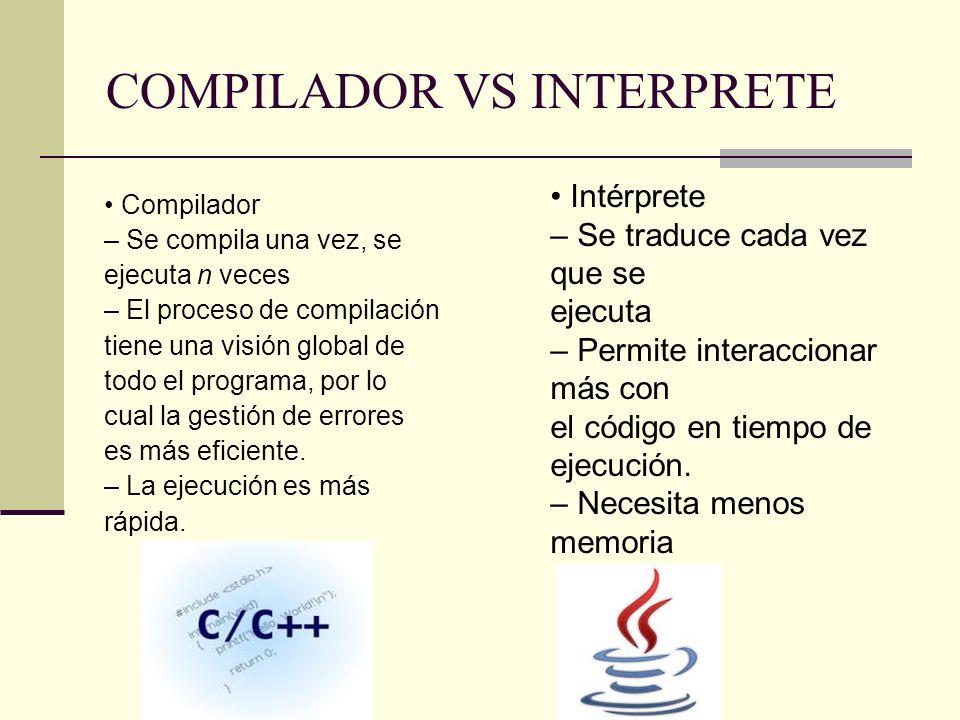 COMPILADOR VS INTERPRETE