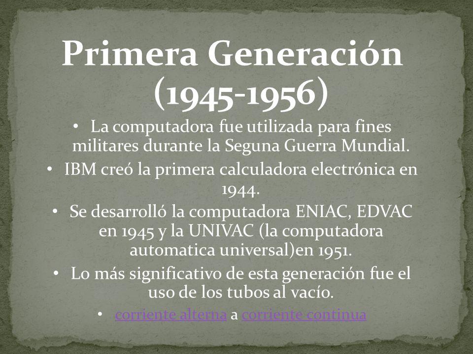 Primera Generación (1945-1956)