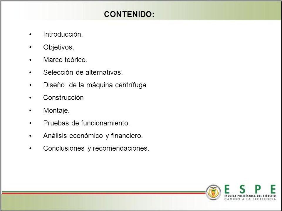 CONTENIDO: Introducción. Objetivos. Marco teórico.