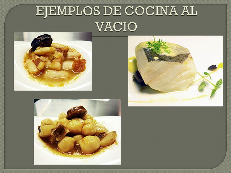 EJEMPLOS DE COCINA AL VACIO