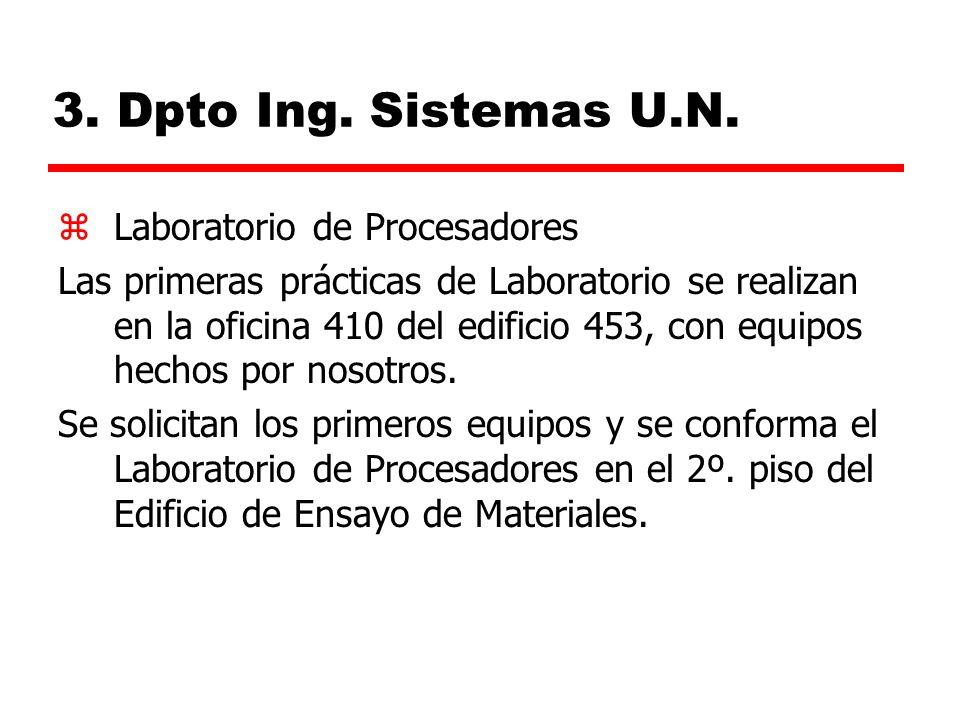 3. Dpto Ing. Sistemas U.N. Laboratorio de Procesadores