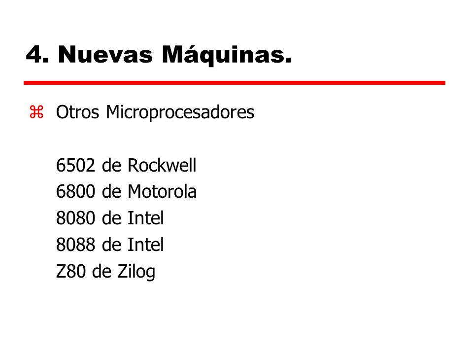 4. Nuevas Máquinas. Otros Microprocesadores 6502 de Rockwell