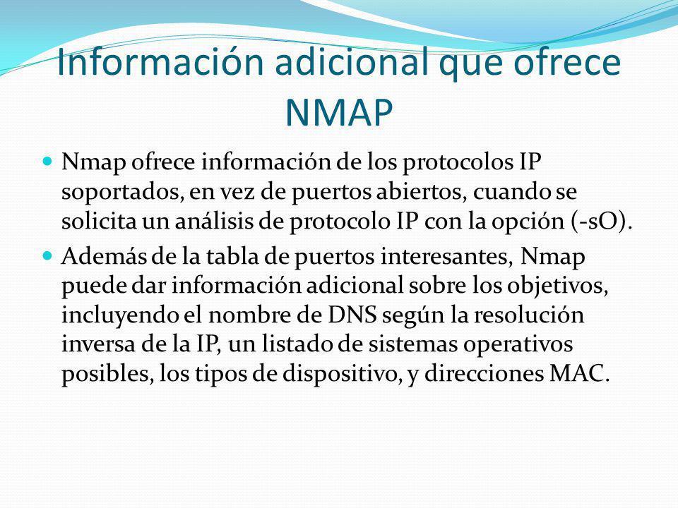 Información adicional que ofrece NMAP