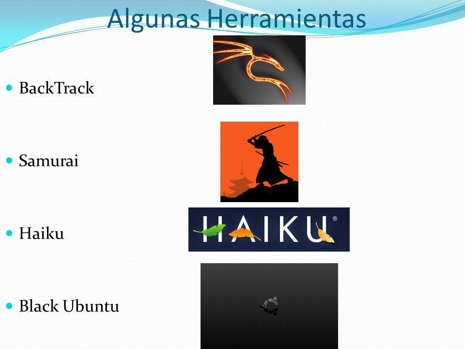 Algunas Herramientas BackTrack Samurai Haiku Black Ubuntu