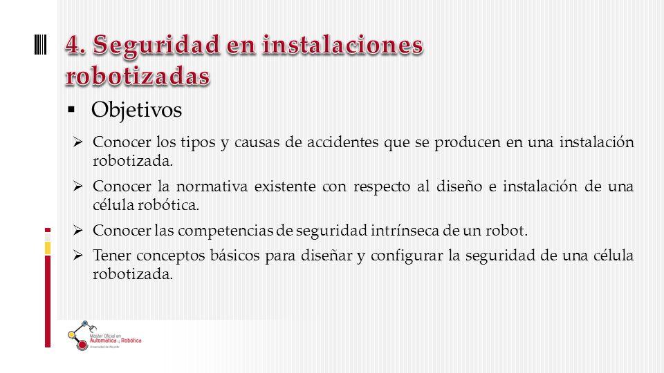 4. Seguridad en instalaciones robotizadas