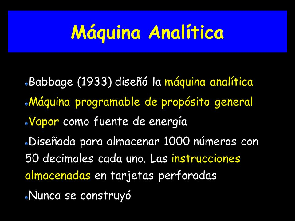 Máquina Analítica Babbage (1933) diseñó la máquina analítica