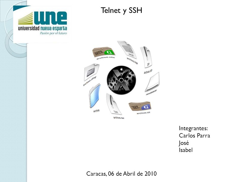 Telnet y SSH Integrantes: Carlos Parra José Isabel