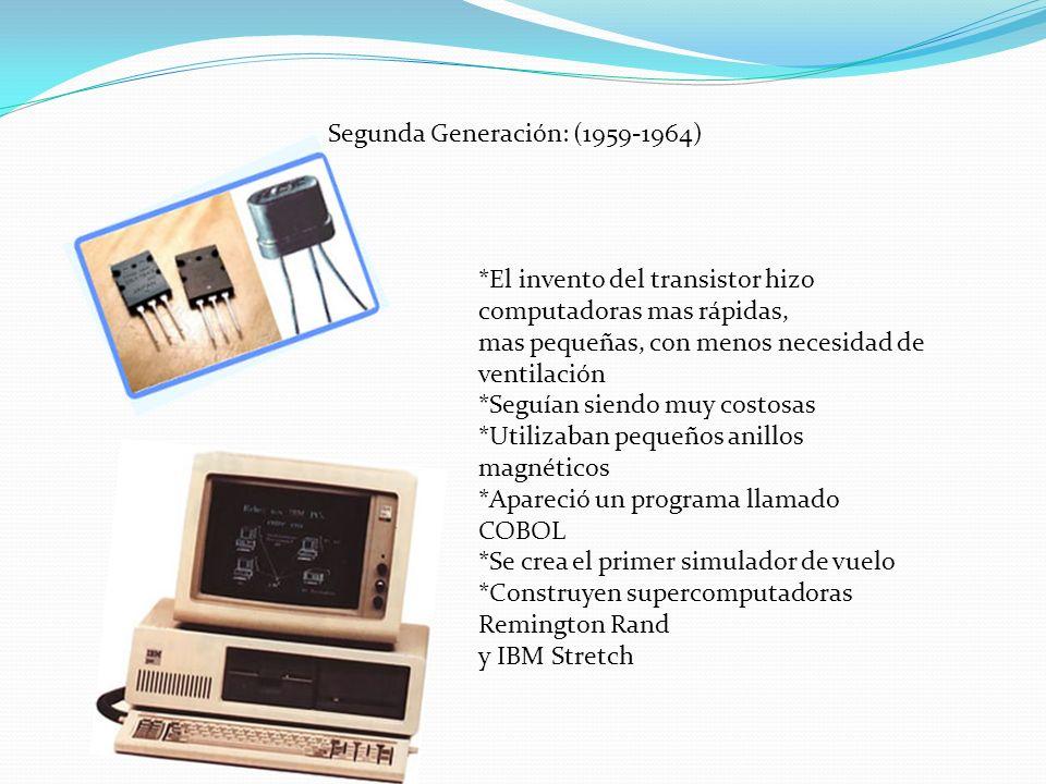 Segunda Generación: (1959-1964)