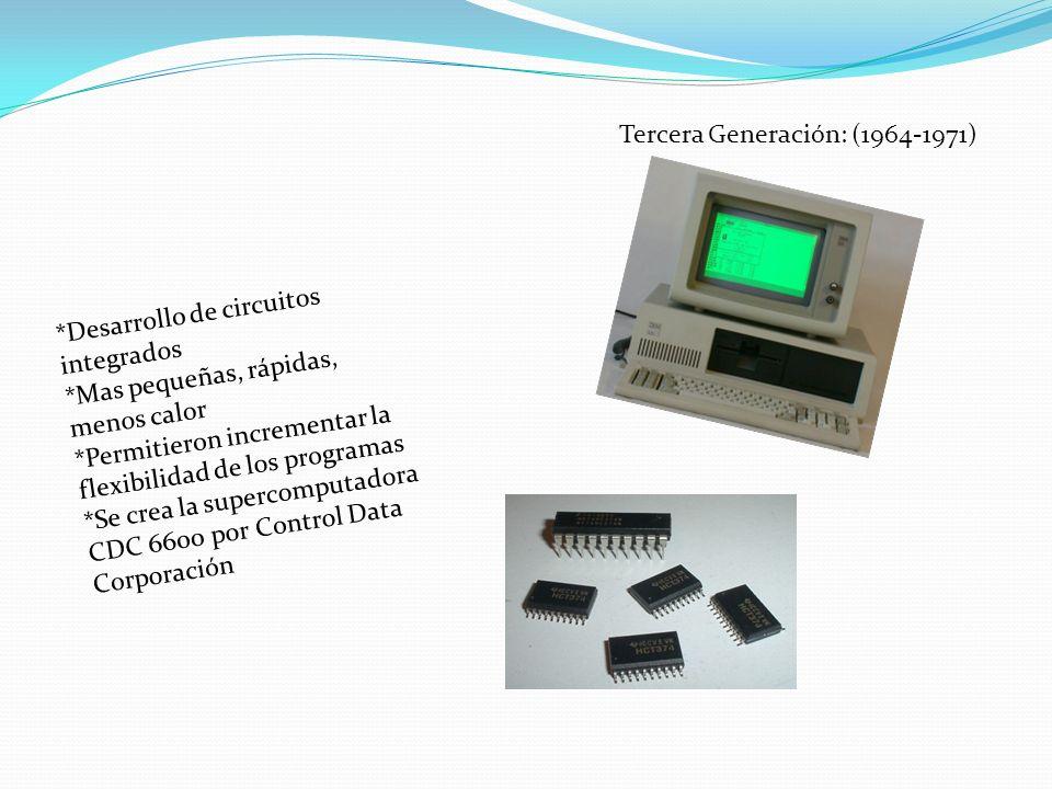 Tercera Generación: (1964-1971)