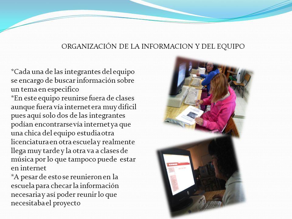 ORGANIZACIÓN DE LA INFORMACION Y DEL EQUIPO