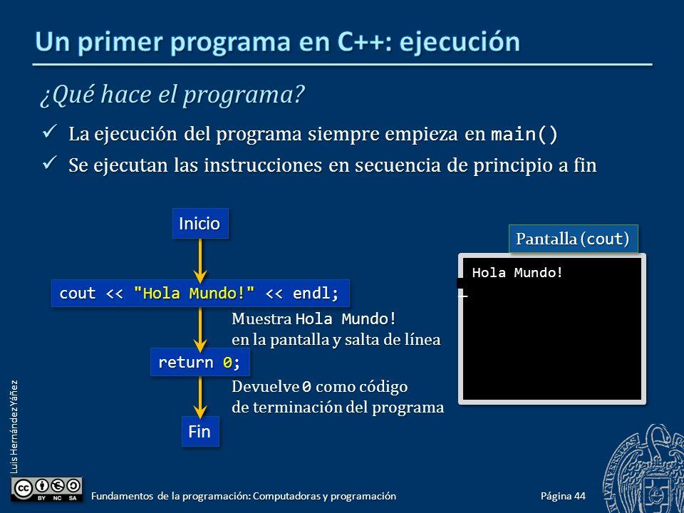 Un primer programa en C++: ejecución