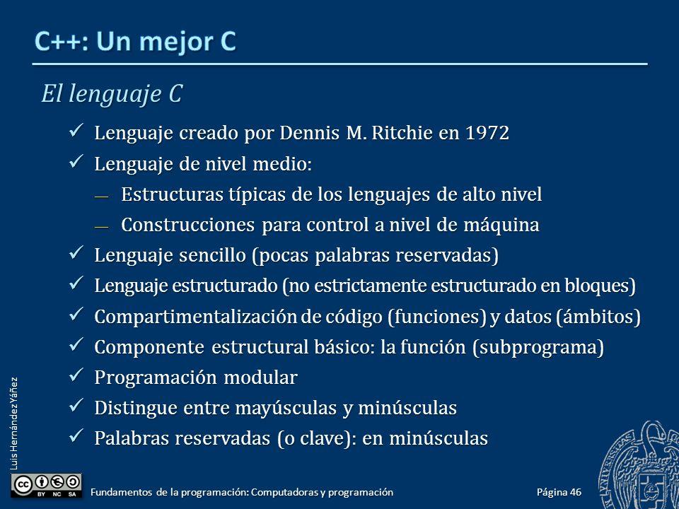 C++: Un mejor C El lenguaje C