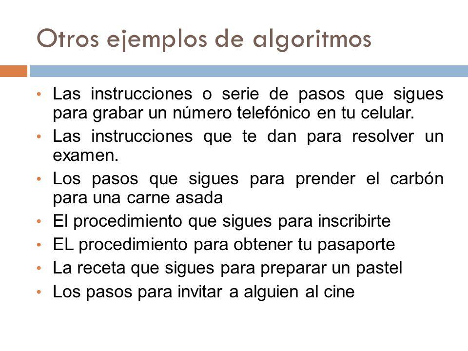 Otros ejemplos de algoritmos